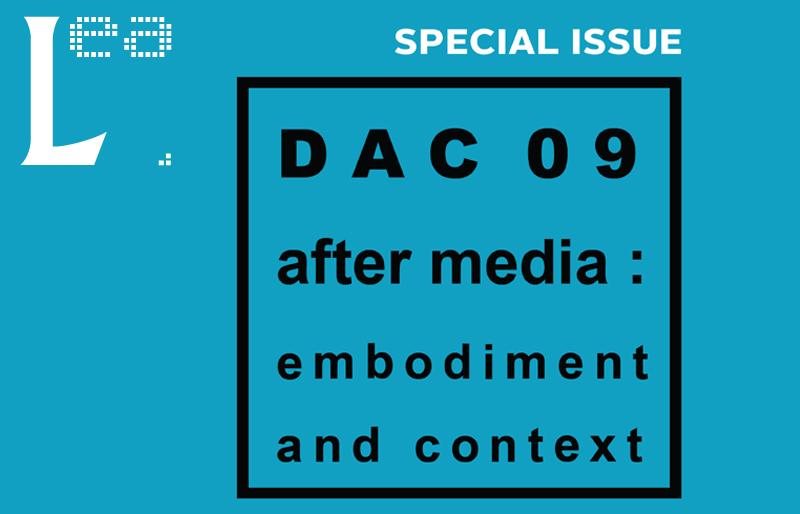 DAC09: After Media: Embodiment and Context Volume 17 Issue 2