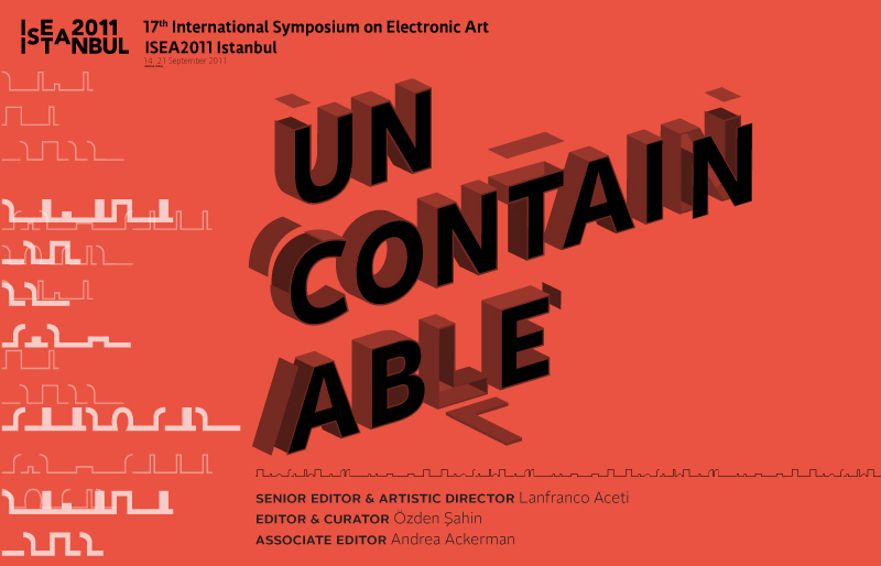 ISEA2011 Istanbul Uncontainable Volume 18 Issue 5